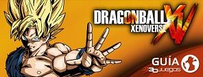 Guía completa de Dragon Ball Xenoverse