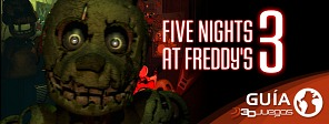 Gu�a de Five Nights at Freddy's 3