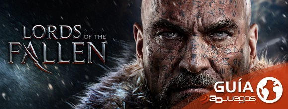 Guía Lords of the Fallen