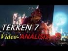 Video: Análisis de Tekken 7 para PC - El fin de los Mishima