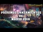 Video: Próximos lanzamientos de Marzo 2018 (PS4, XboxOne, Switch, PC)