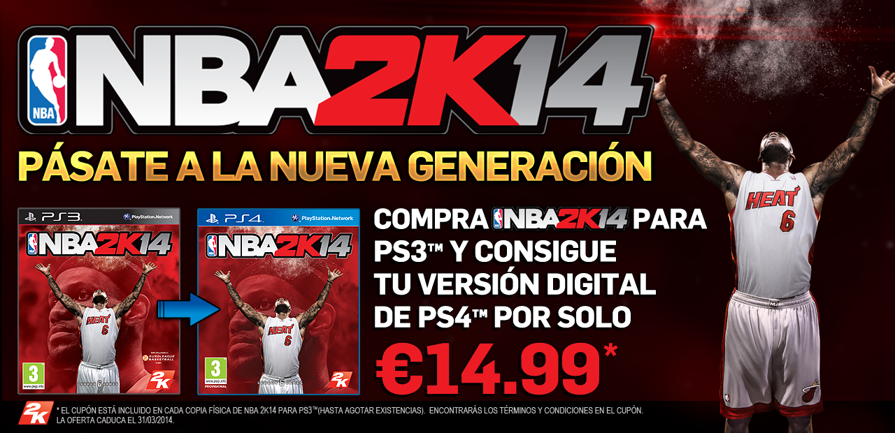 NBA 2K14 anuncia ofertas exclusivas para dar el salto generacional en PlayStation