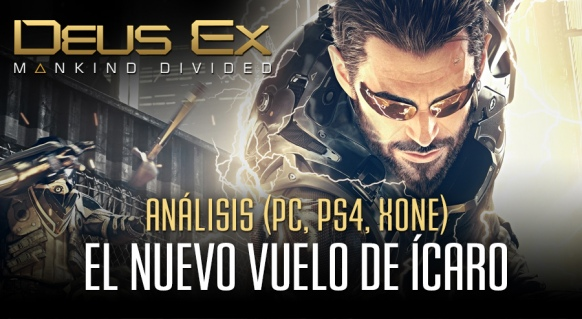 An�lisis de Deus Ex: Mankind Divided