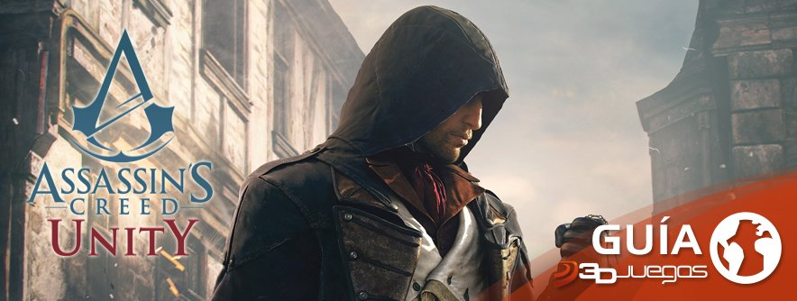 Guía Assassin's Creed: Unity