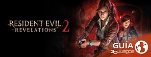 Guía completa de Resident Evil Revelations 2