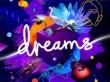 Nuevo tráiler de Dreams ¡con fecha final de lanzamiento!