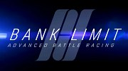 Bank Limit: Advanced Battle Racing