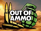 Out of Ammo
