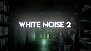 White Noise 2 Xbox One