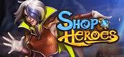 Shop Heroes