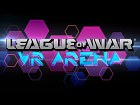 League of War VR Arena