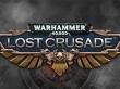 Tráiler de Warhammer 40.000: Lost Crusade