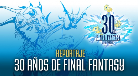Reportaje de 30 años de Final Fantasy
