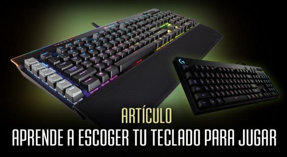 Reportaje de Aprende a escoger tu teclado perfecto para jugar
