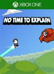 Carátula de No Time to Explain - Xbox One
