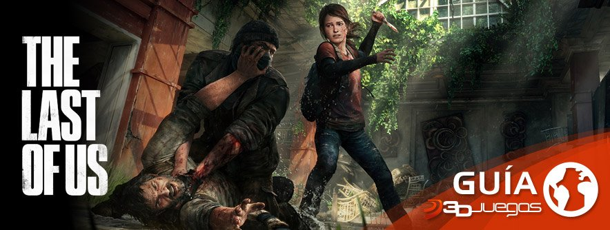 Gu�a The Last of Us
