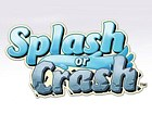 Splash or Crash